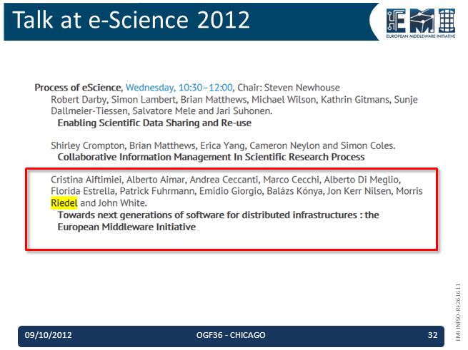 EMI INFSO-RI-261611 Talk at e-Science 2012 09/10/2012OGF36 - CHICAGO32