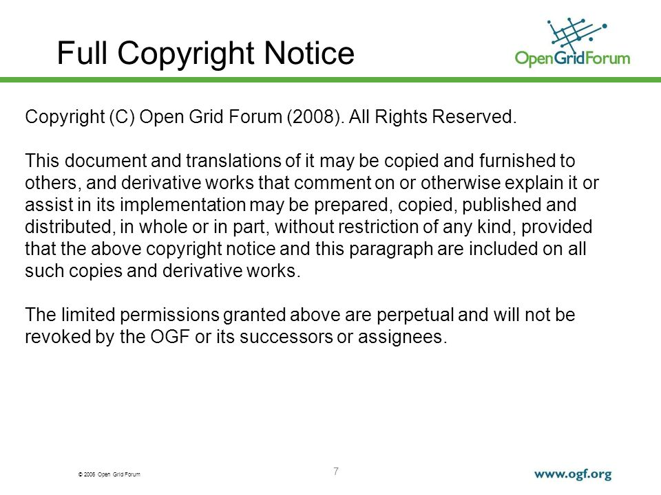 © 2006 Open Grid Forum 7 Full Copyright Notice Copyright (C) Open Grid Forum (2008).