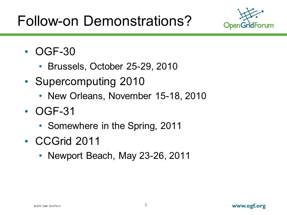 © 2010 Open Grid Forum Follow-on Demonstrations.