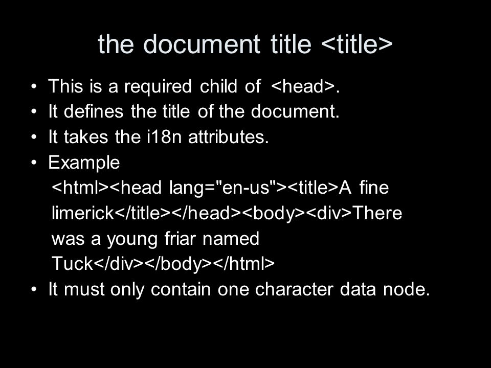 the document title This is a required child of. It defines the title of the document.