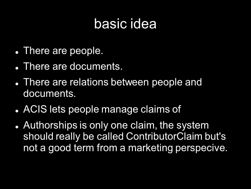 basic idea There are people. There are documents.