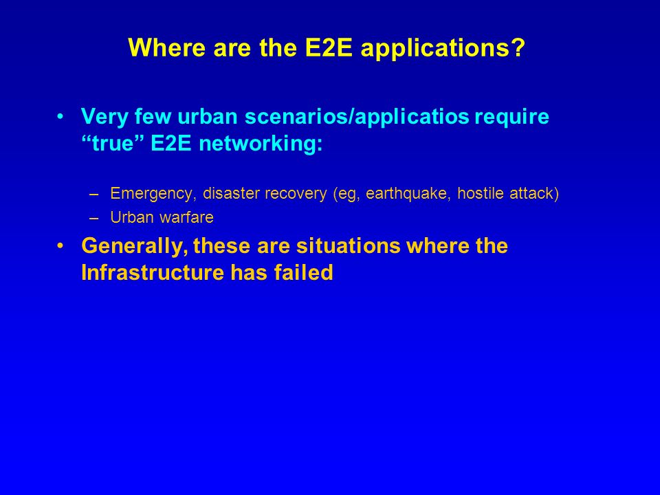 Where are the E2E applications.