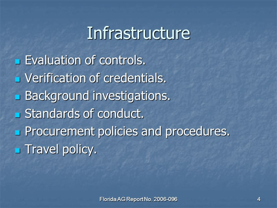 Florida AG Report No. 2006-0964 Infrastructure Evaluation of controls.