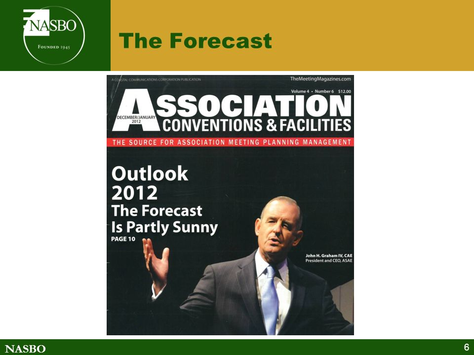 NASBO 6 The Forecast