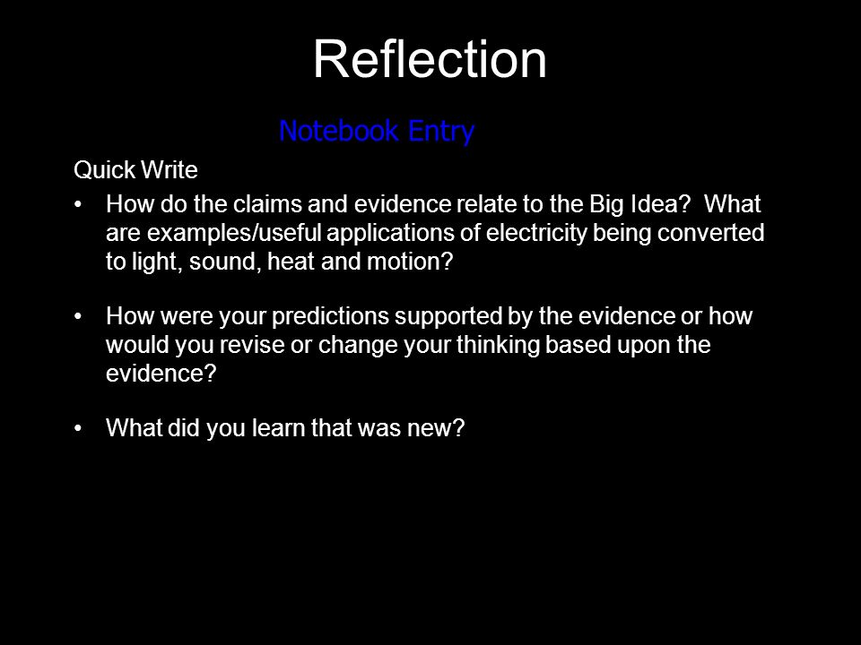 Reflection Quick Write How do the claims and evidence relate to the Big Idea.