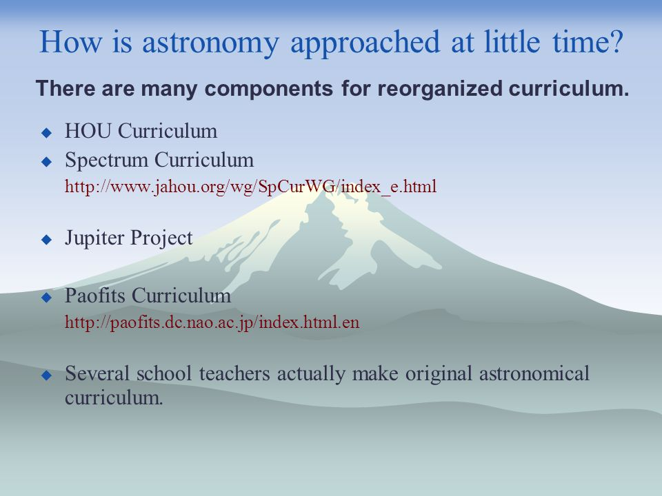 How is astronomy approached at little time.
