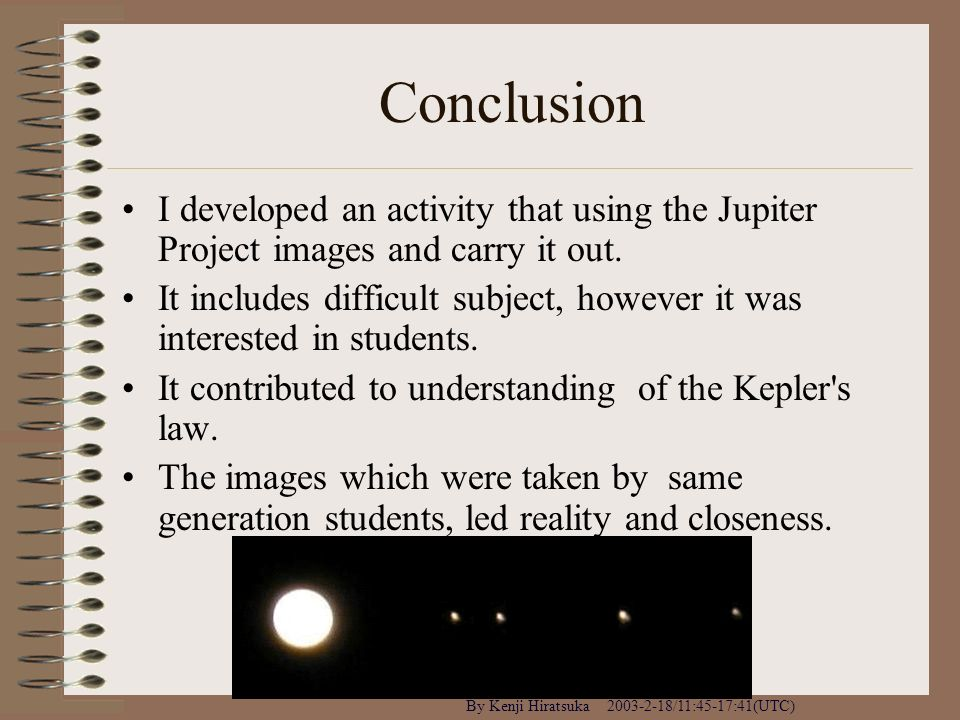 Conclusion I developed an activity that using the Jupiter Project images and carry it out.