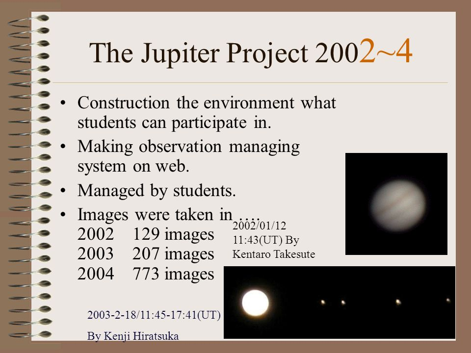 The Jupiter Project 200 2~4 Construction the environment what students can participate in.