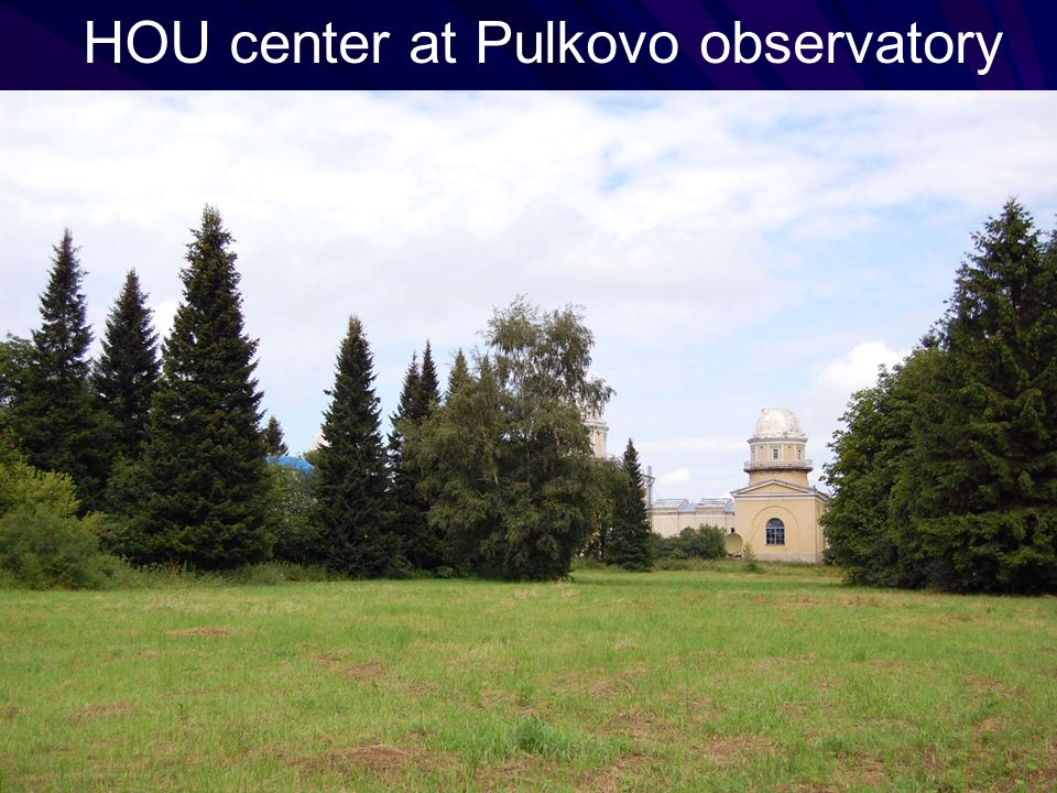 HOU center at Pulkovo observatory