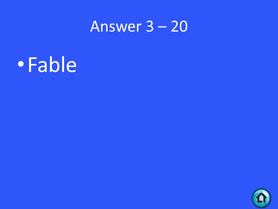 Answer 3 – 20 Fable