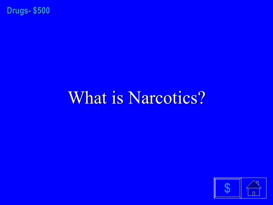 Drugs- $400 What is physical dependence or withdrawal symptoms $