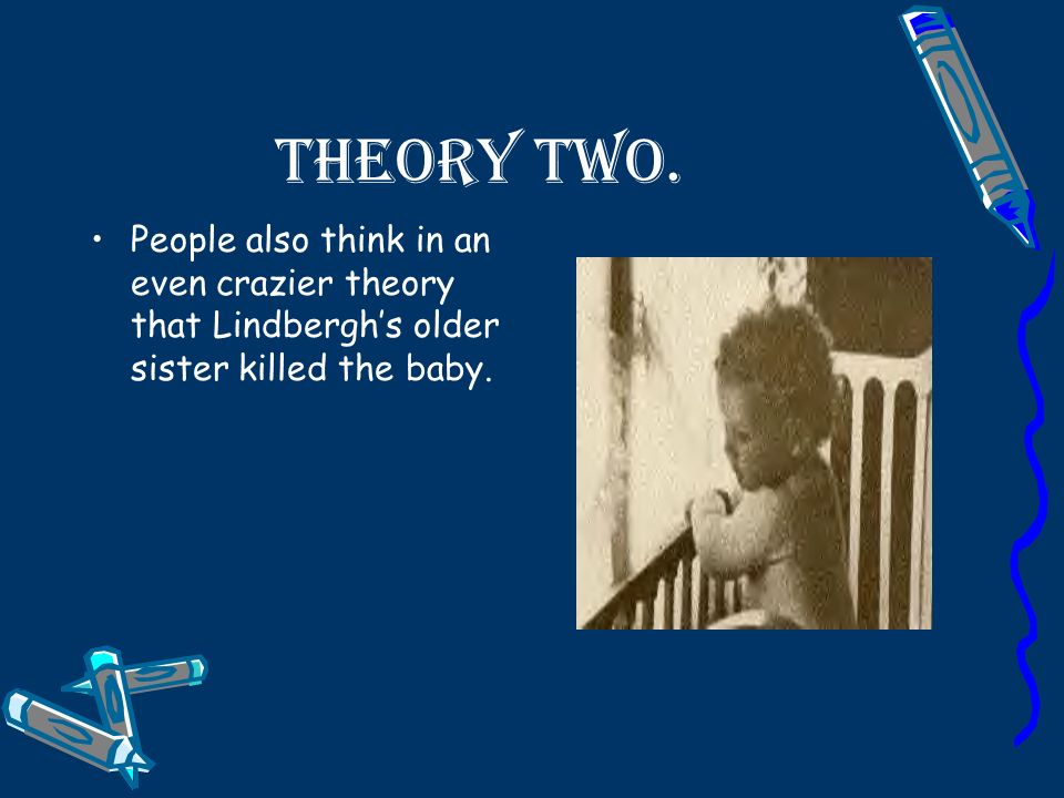 Theory two.