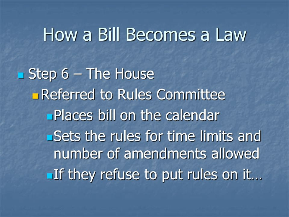 How a Bill Becomes a Law *If the rest of Congress disagrees with a committees decision to kill a bill, there is one option* *If the rest of Congress disagrees with a committees decision to kill a bill, there is one option* Discharge Petition – majority of the House votes to pull a dead bill out of committee Discharge Petition – majority of the House votes to pull a dead bill out of committee