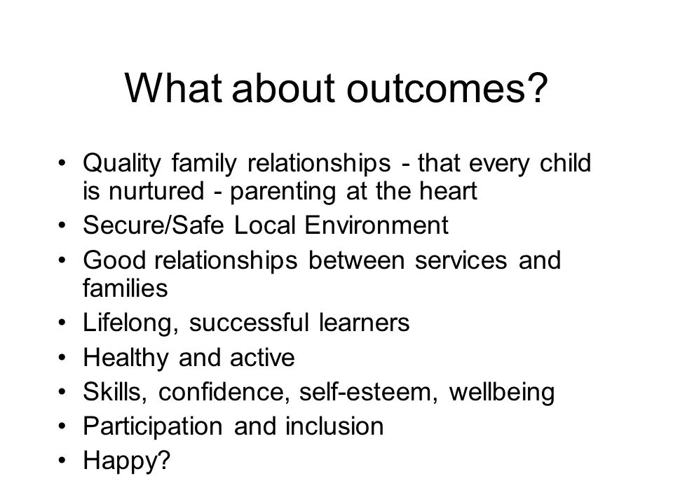 What about outcomes.