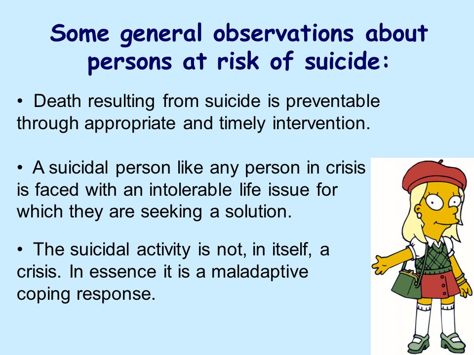 Death resulting from suicide is preventable through appropriate and timely intervention.