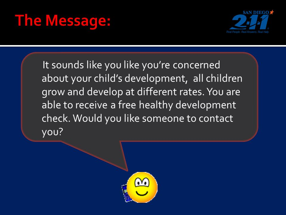 It sounds like you like youre concerned about your childs development, all children grow and develop at different rates.