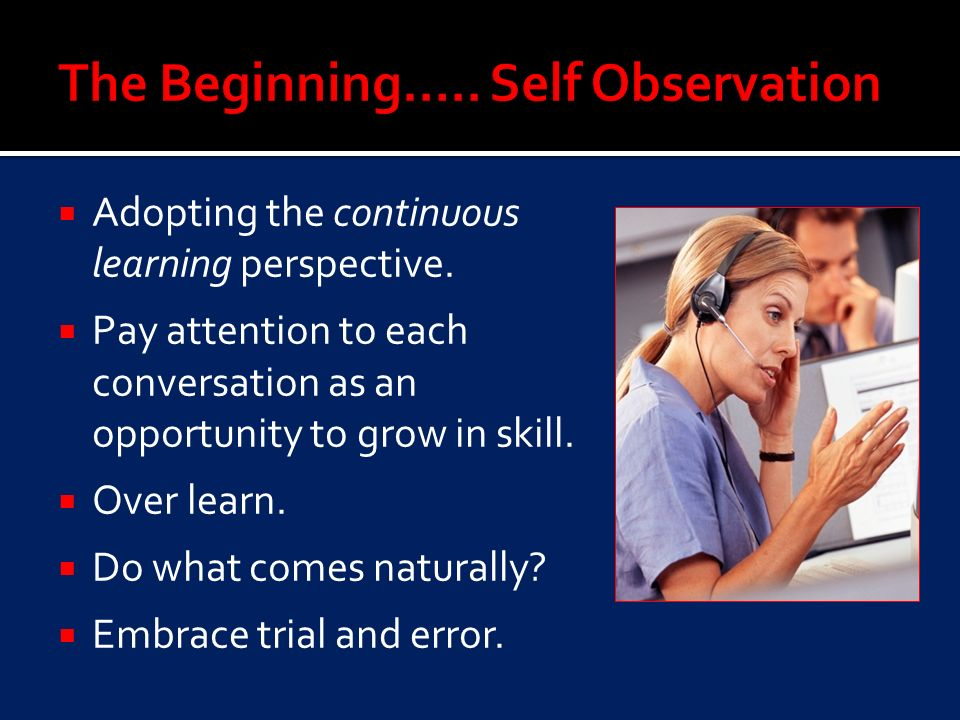 Adopting the continuous learning perspective.