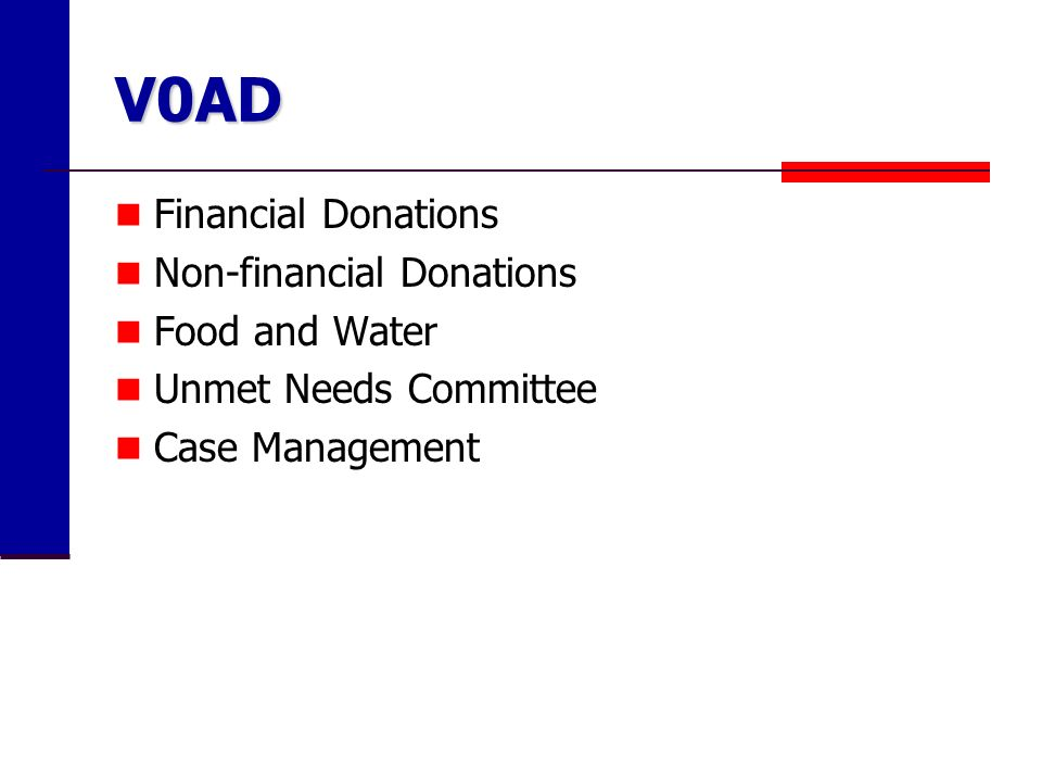 V0AD Financial Donations Non-financial Donations Food and Water Unmet Needs Committee Case Management