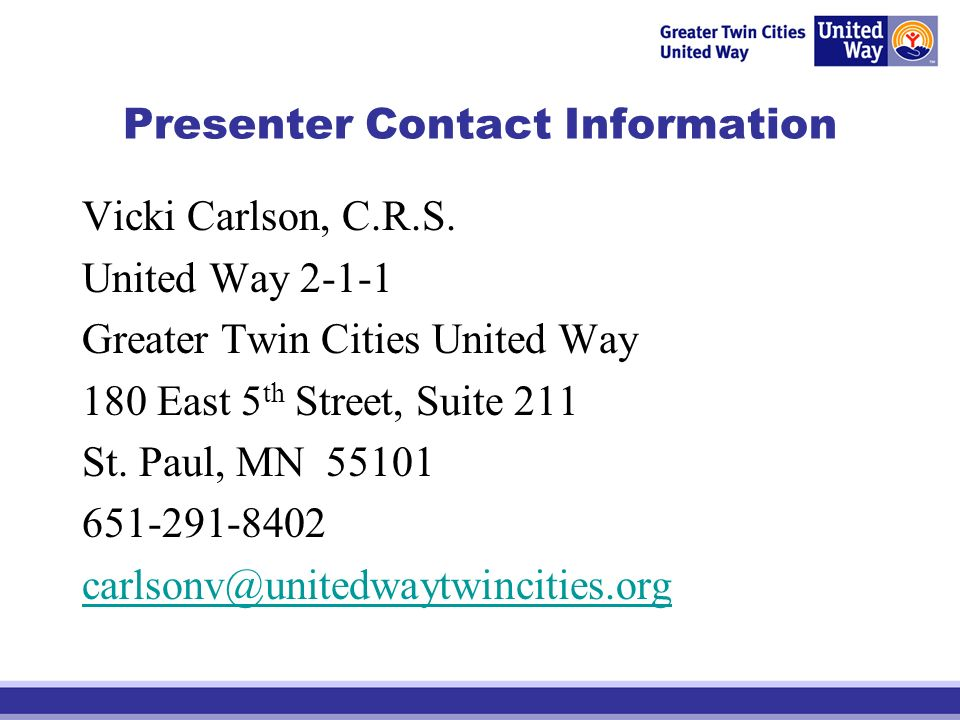 Presenter Contact Information Vicki Carlson, C.R.S.