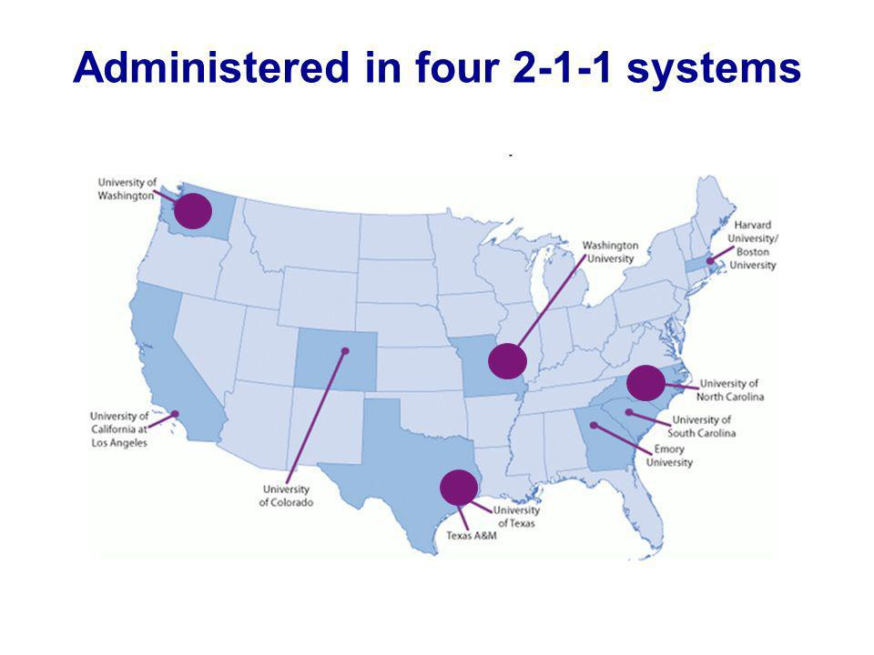 Administered in four 2-1-1 systems