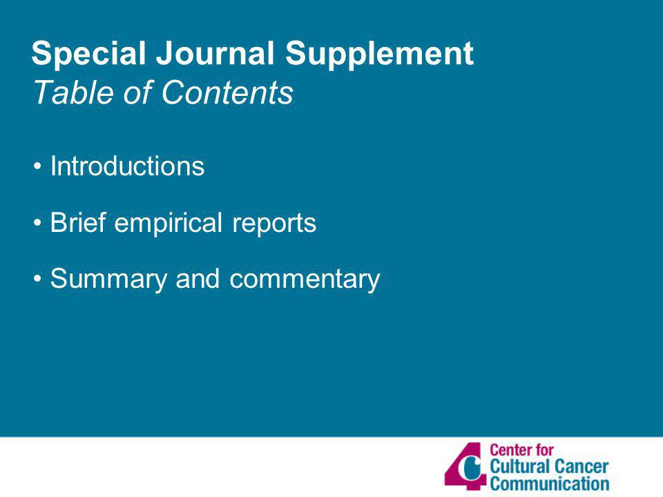 Special Journal Supplement Table of Contents Introductions Brief empirical reports Summary and commentary