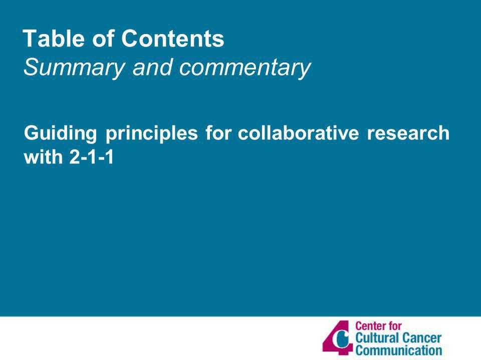 Table of Contents Summary and commentary Guiding principles for collaborative research with 2-1-1
