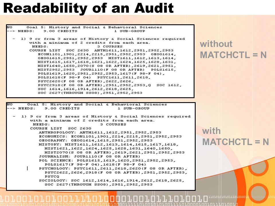 Readability of an Audit without MATCHCTL = N with MATCHCTL = N