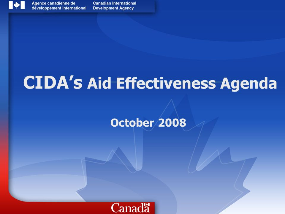 CIDAs Aid Effectiveness Agenda October 2008