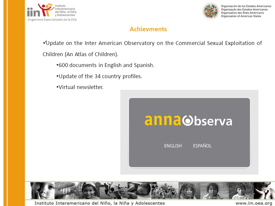 Update on the Inter American Observatory on the Commercial Sexual Exploitation of Children (An Atlas of Children).
