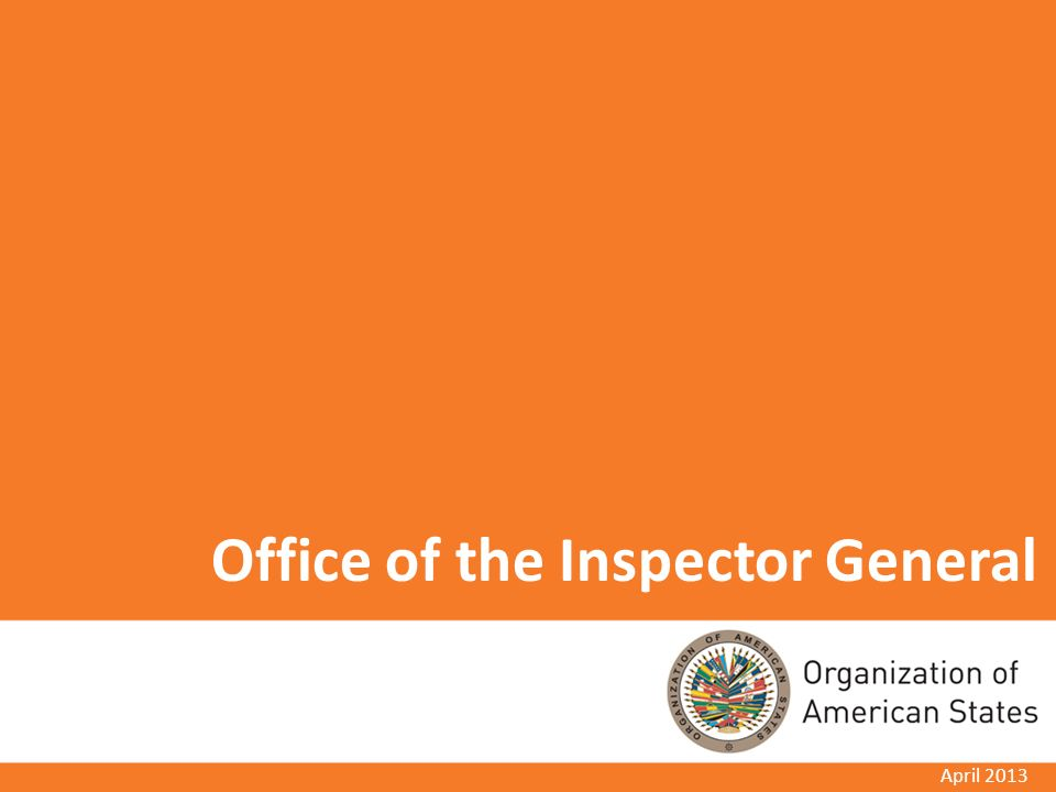 Office of the Inspector General April 2013