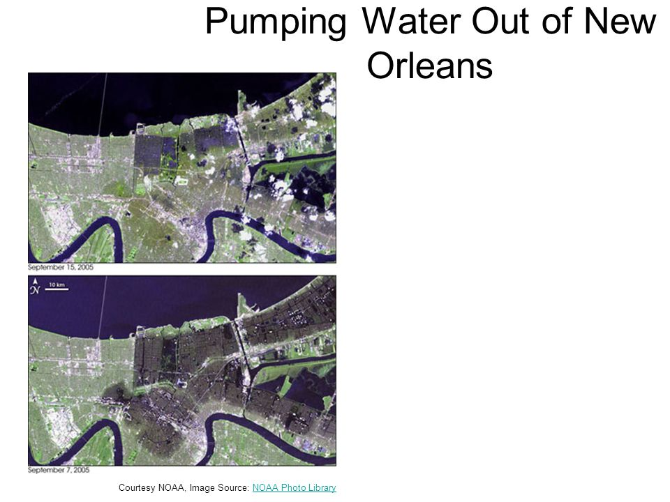 Pumping Water Out of New Orleans Courtesy NOAA, Image Source: NOAA Photo LibraryNOAA Photo Library