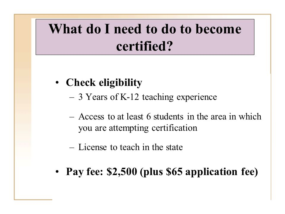 What do I need to do to become certified.