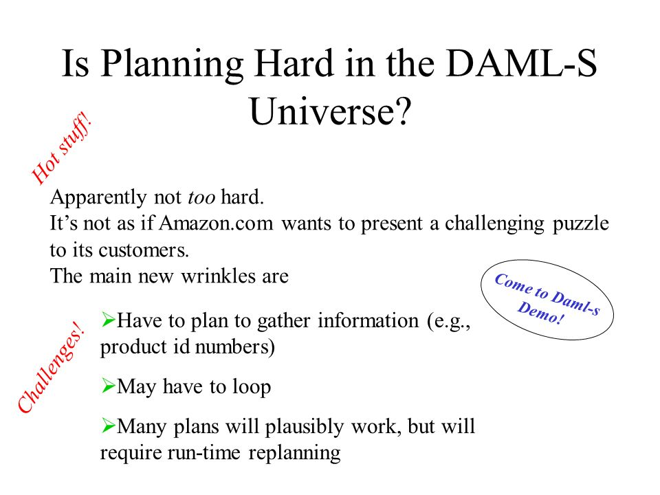 Is Planning Hard in the DAML-S Universe. Apparently not too hard.