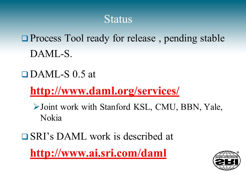 Status Process Tool ready for release, pending stable DAML-S.