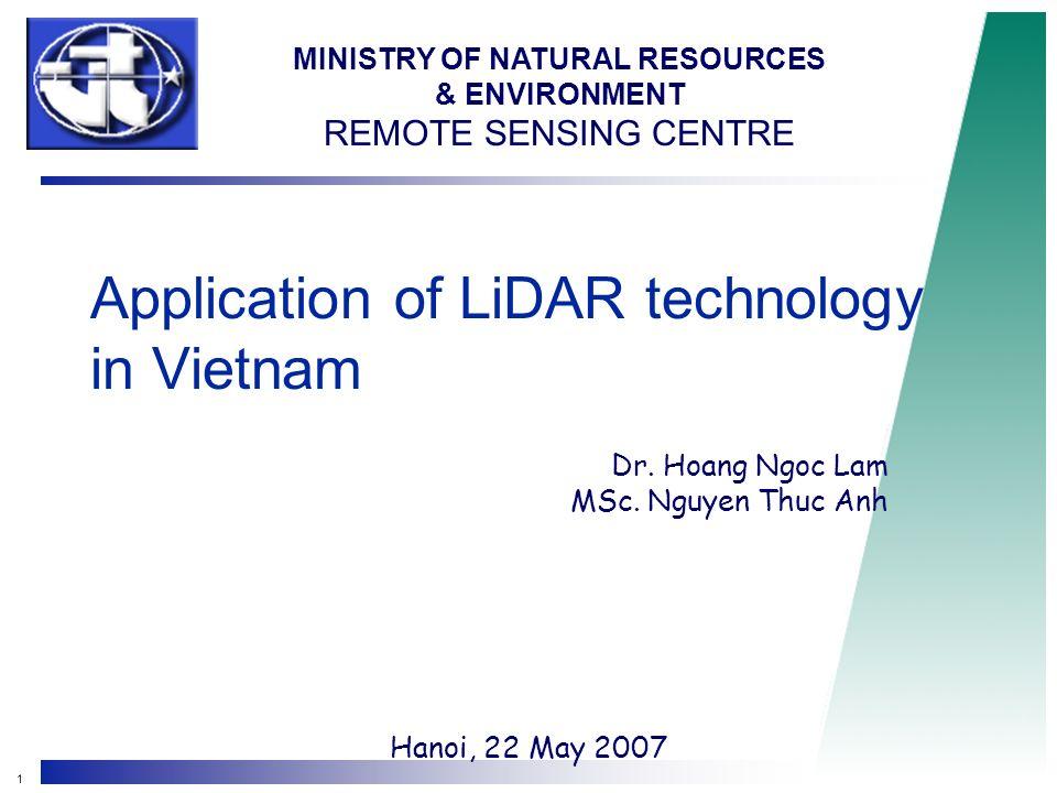1 Application of LiDAR technology in Vietnam Dr. Hoang Ngoc Lam MSc.