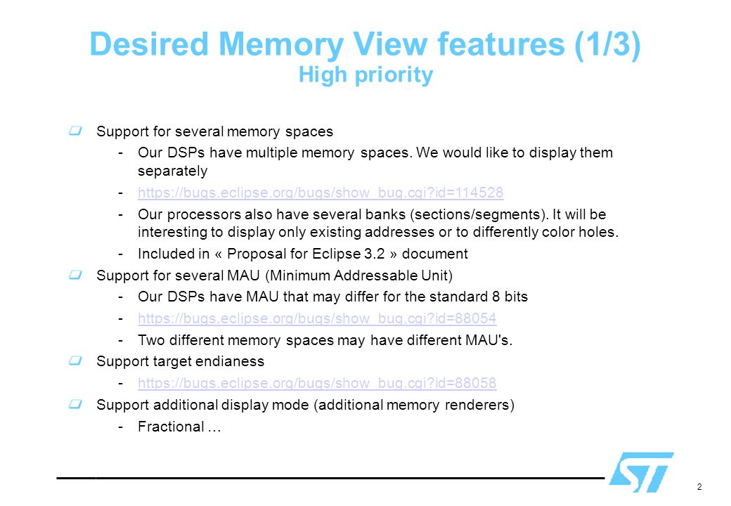 2 Support for several memory spaces -Our DSPs have multiple memory spaces.