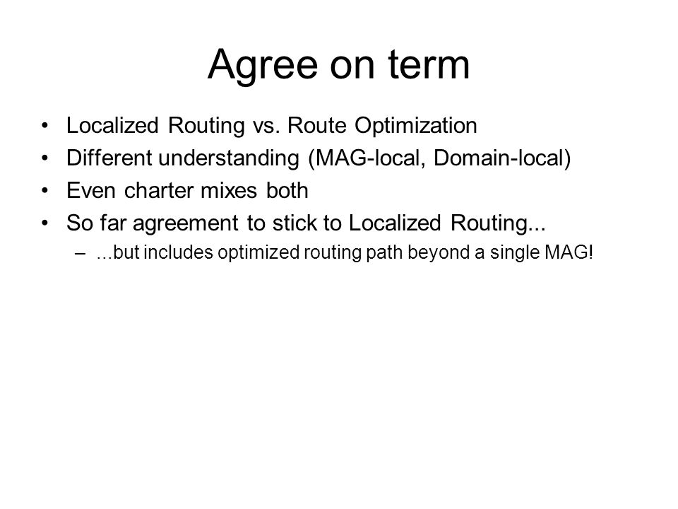 Agree on term Localized Routing vs.