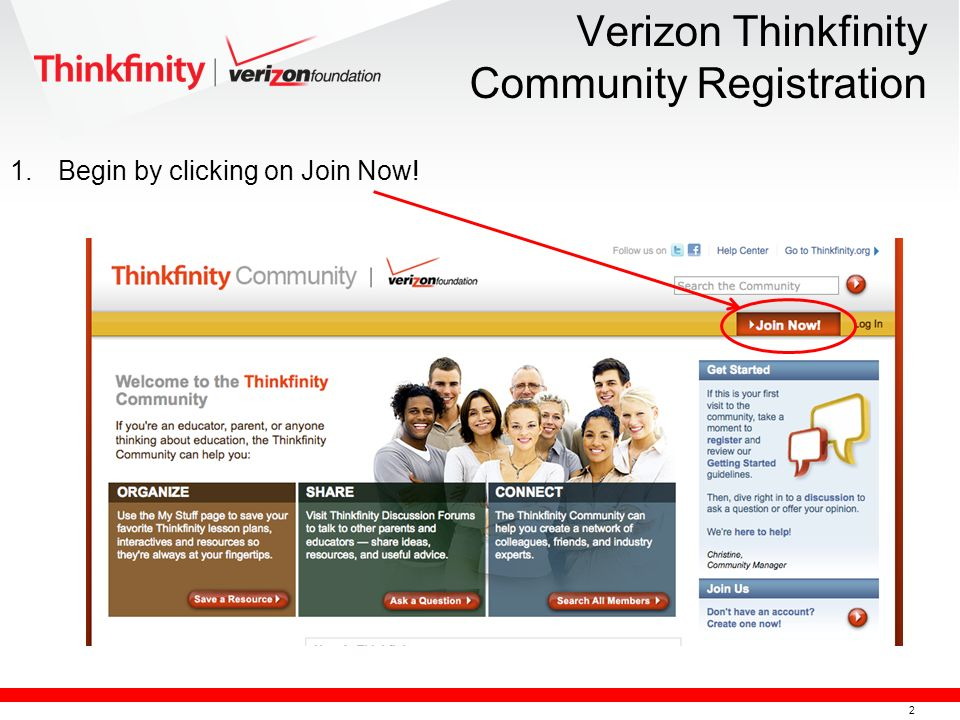 2 Verizon Thinkfinity Community Registration 1.Begin by clicking on Join Now!
