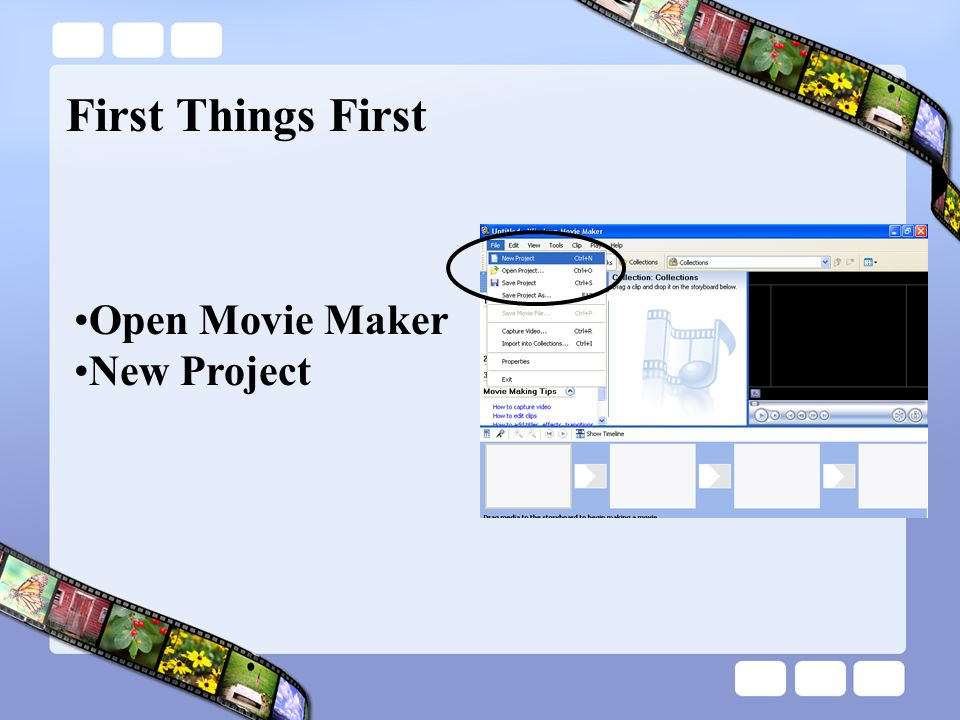 Open Movie Maker New Project First Things First