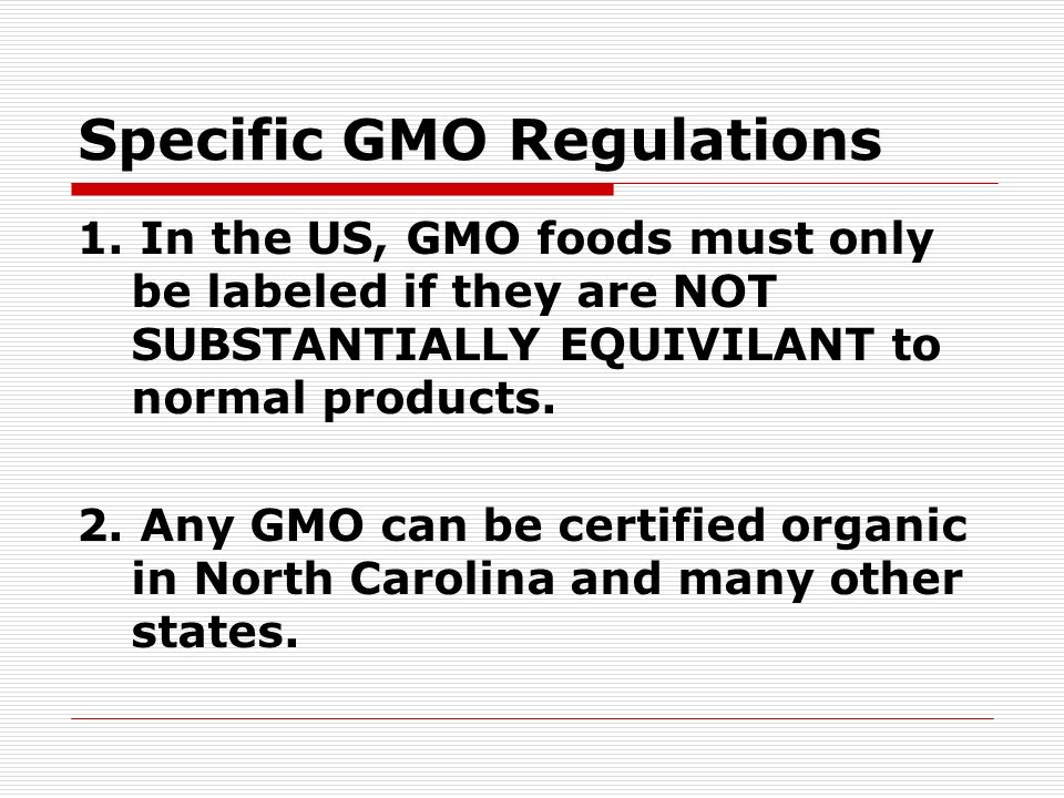 Specific GMO Regulations 1.
