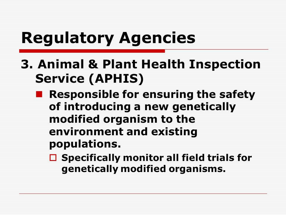 Regulatory Agencies 3.