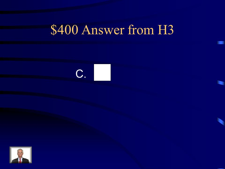 $400 Question from H3 29.