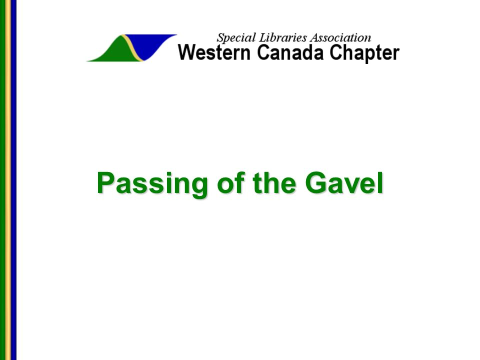Passing of the Gavel