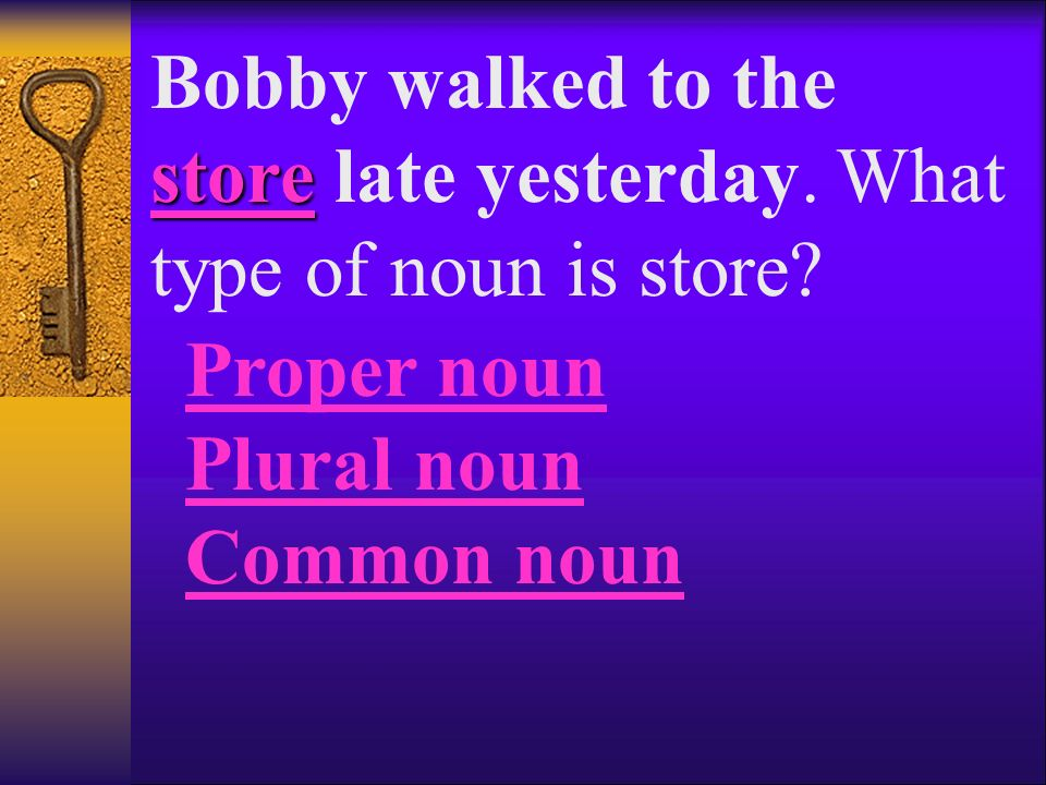 Can you identify the type of noun in each of these sentences Click the correct answer.