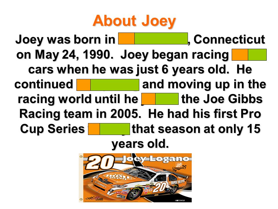 Joey was born in Middletown, Connecticut on May 24, 1990.