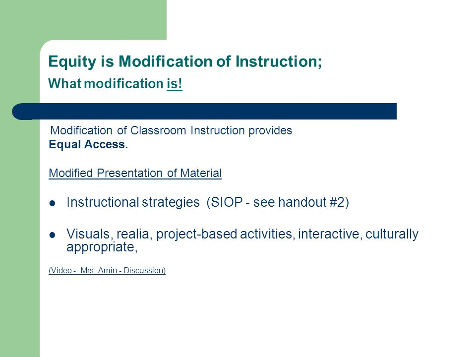 Equity is Modification of Instruction; What modification is.
