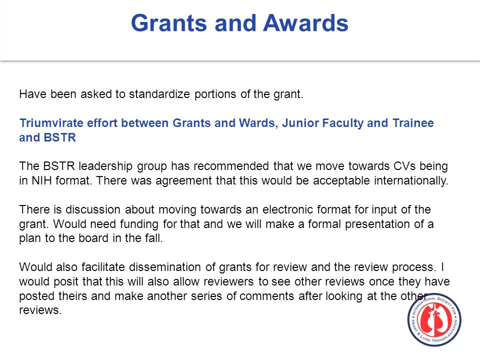 Have been asked to standardize portions of the grant.
