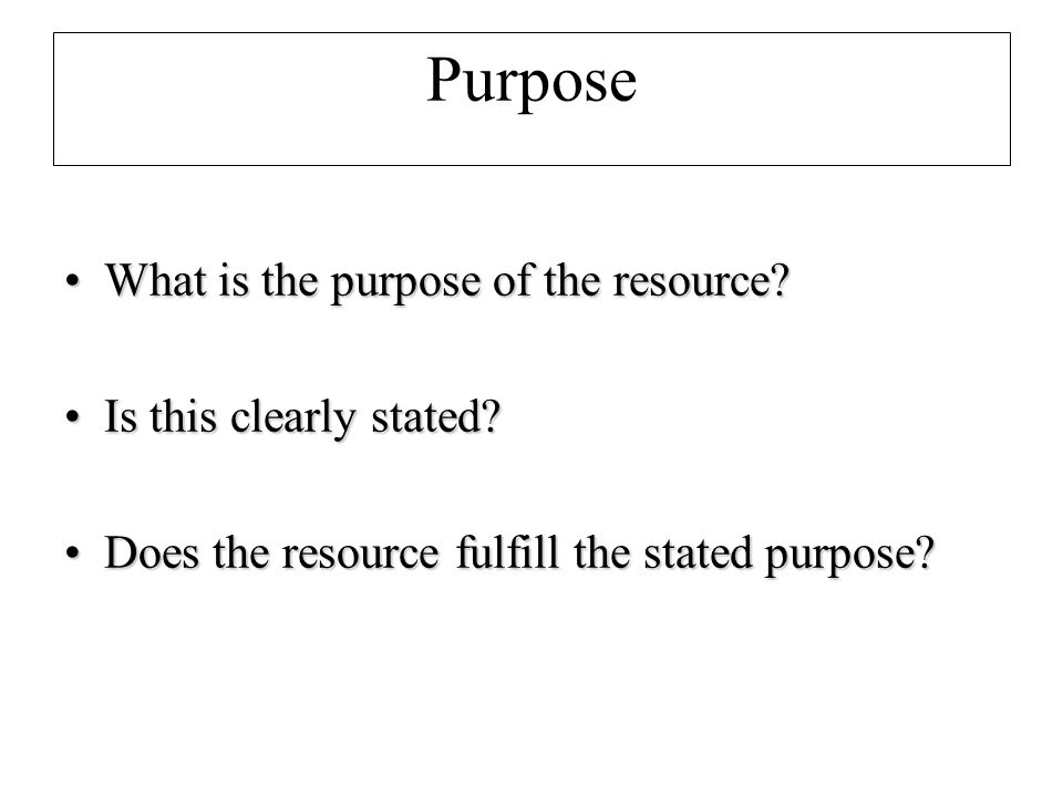Purpose What is the purpose of the resource What is the purpose of the resource.