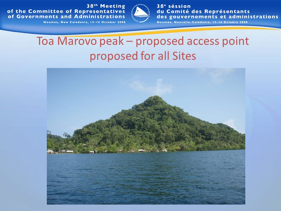 Toa Marovo peak – proposed access point proposed for all Sites