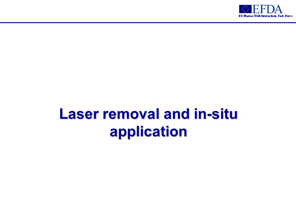Laser removal and in-situ application